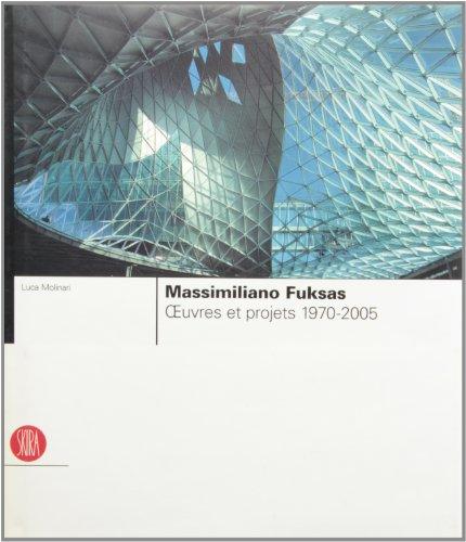 Massimiliano Fuksas : Oeuvres et projets 1970-2005 par Luca Molinari