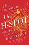 The H-Spot: The Feminist Pursuit of Happiness (English Edition)
