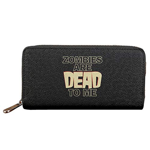 Zombies Are Dead to Me Women Long Zipper Wallets PU Leather Lady Card Purse Travel Holder Coin