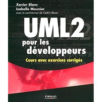 UML 2 pour les développeurs : Cours avec exercices corrigés