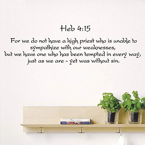 103 cm x 30 cm Bibel Vers Psalmen Wandtattoo Hebräer 4:15 Für Wir Haben Vinyl Aufkleber Heißer Verkauf Wandaufkleber Wasserdicht Wandbild Poster LA839