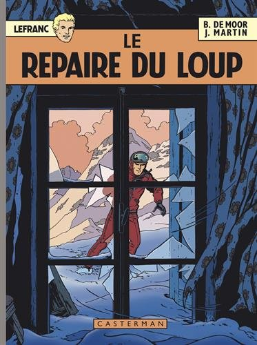 Lefranc 1952-2012, Tome 4 : Le repaire du loup