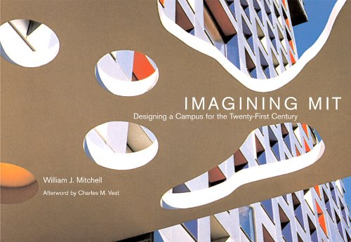 Imagining MIT - Designing a Campus for the Twenty-First Century