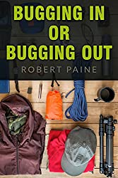Bugging In or Bugging Out? (English Edition)