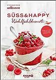 Süß & happy: Wohlfühldesserts