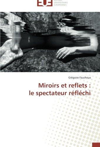 Miroirs et reflets : le spectateur réfléchi