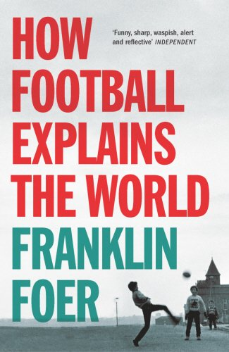 York City-light - (How Football Explains The World: An Unlikely Theory of Globalization)