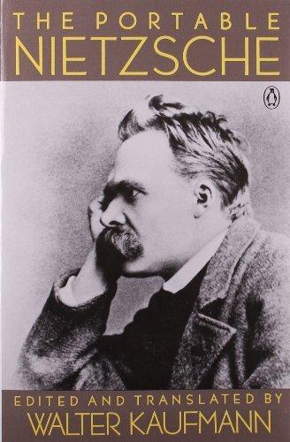 The Portable Nietzsche (Portable Library) by Nietzsche, Friedrich (1977) Paperback