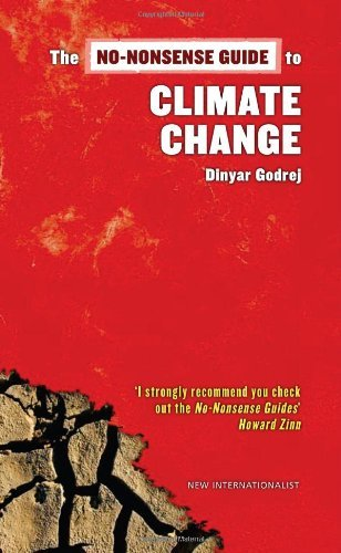 the-no-nonsense-guide-to-climate-change-no-nonsense-guides-by-dinyar-godrej-2006-12-01