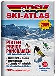 DSV Ski-Atlas 2009: 1.500 Skigebiete - Österreich, Italien, Deutschland, Schweiz, Frankreich, USA, Skandinavien, Kanada, Osteuropa -