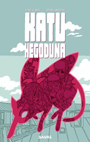 Katu hegoduna (Gran angular) (Basque Edition) por Joseba Larratxe