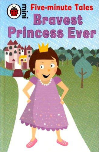 Bravest princess ever