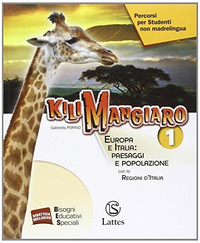 Kilimangiaro. Percorsi per studenti non madrelingua. Con e-book. Con espansione online. Per la Scuola media: 1