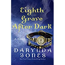 Eighth Grave After Dark: A Novel