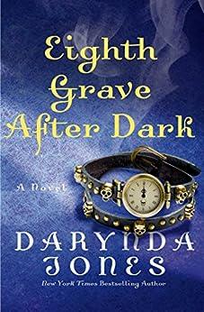 Eighth Grave After Dark: A Novel (Charley Davidson)