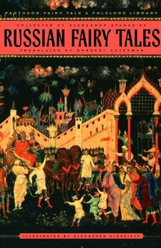 Russian Fairy Tales (The Pantheon Fairy Tale & Folklore Library)