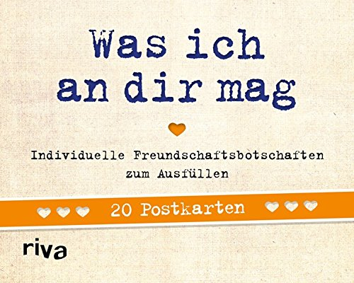 Was ich an dir mag - 20 Postkarten: Individuelle Freundschaftsbotschaften zum Ausfüllen