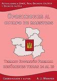 Oposiciones al Cuerpo de Maestros - Temario Educación Primaria Castilla-La Mancha Volumen 3: Volumen 3: Resúmenes del Tema 14 al 19