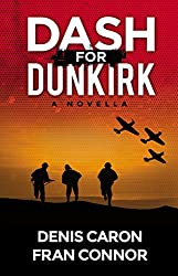 Dash for Dunkirk: Inspired by True Events