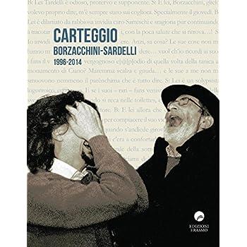 Carteggio Borzacchini-Sardelli 1996-2014