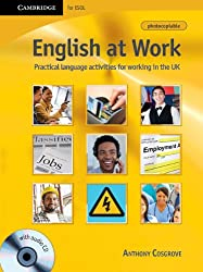 English at Work with Audio CD: Practical Language Activities for Working in the UK (Cambridge for Esol)