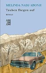 Tauben fliegen auf: Roman
