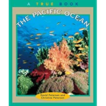 The Pacific Ocean (True Books: Geography: Great Lakes) by David Petersen (2001-03-01)