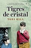 Image of Tigres de cristal (Novela de intriga)