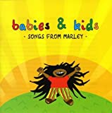 Babies Kids Best Deals - Songs From Marley by Babies & Kids (2008-07-14)