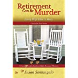 Retirement Can Be Murder (Every Wife Has A Story) (A Baby Boomer Mystery Book 1) (English Edition)