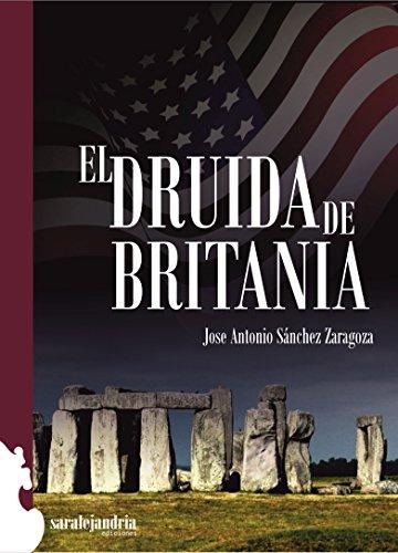 El Druida de Britania por José Antonio Zaragoza