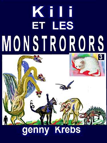 Kili et les MONSTRORORS (Les Kili t. 3)