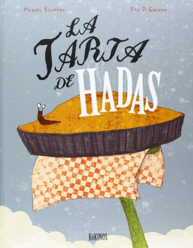 La Tarta De Hadas por Michael Escoffier