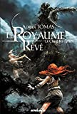 le royaume r?v? le chant des ?pines