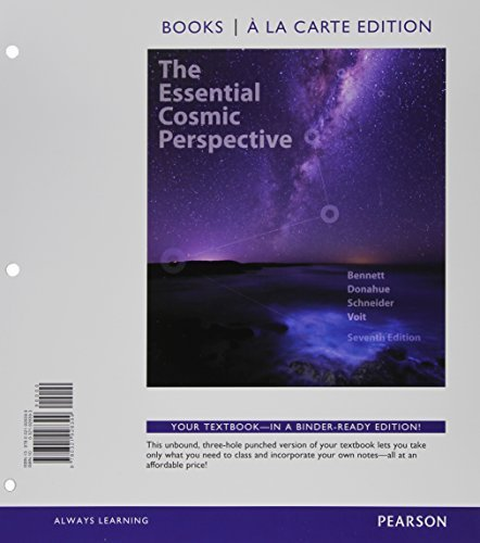 Essential Cosmic Perspective, The, Books a la Carte Plus MasteringAstronomy with eText -- Access Card Package (7th Edition) 7th edition by Bennett, Jeffrey O., Donahue, Megan O., Schneider, Nicholas, (2014) Loose Leaf