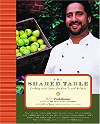 The Shared Table: Cooking with Spirit for Family and Friends by Don Pintabona (2005-03-15)