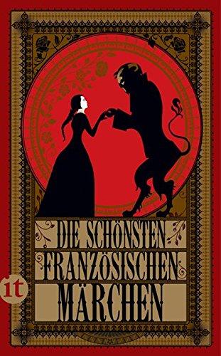 Die schönsten französischen Märchen (insel taschenbuch) Buch Die Schöne Und Das Biest