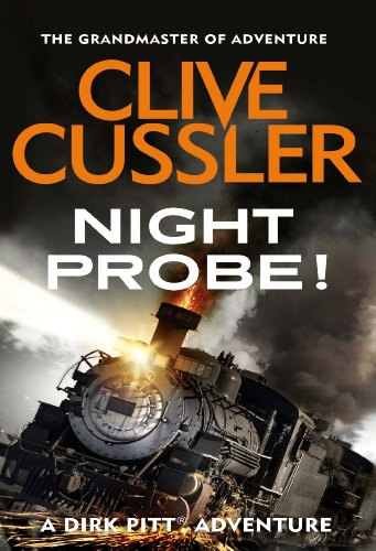 Night Probe! (Dirk Pitt Adventure Series Book 6) (English Edition) par Clive Cussler