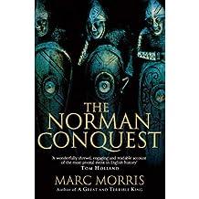 [(The Norman Conquest)] [ By (author) Marc Morris ] [April, 2013]