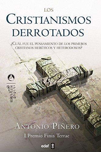 Cristianismo Derrotados, Los (Jerusalem) por Antonio Piñero