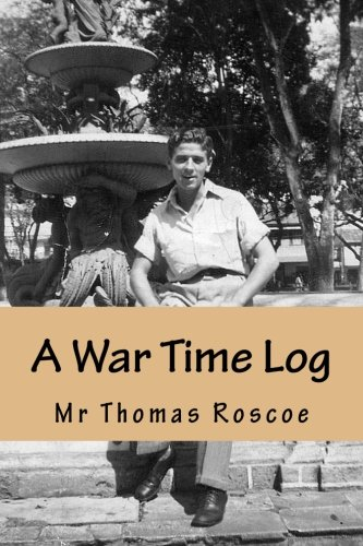 A War Time Log: Account of a young British Merchant seaman detained in the Concentration Camp, Drancy