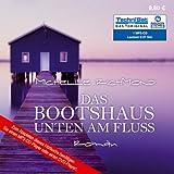 Das Bootshaus unten am Fluss (1 MP3 CD) bei Amazon kaufen