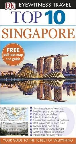 DK Eyewitness Top 10 Travel Guide. Singapore (DK Eyewitness Travel Guide)