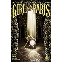 Girl Over Paris (The Cirque American Series) #3 (of 4)