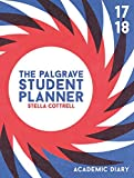 The Palgrave Student Planner 2017-18 (Palgrave Study Skills)