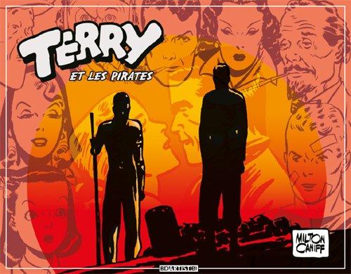 Terry et les pirates, Tome 4 : par Milton Caniff