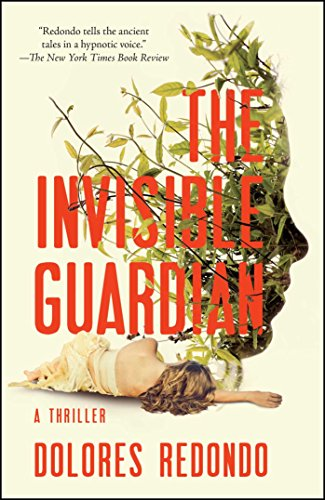 The Invisible Guardian: A Thriller