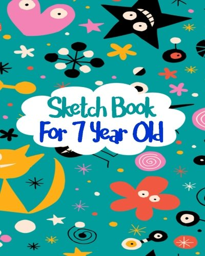 sketch-book-for-7-year-old-blank-journals-to-write-in-doodle-in-draw-in-or-sketch-in-8-x-10-150-unli