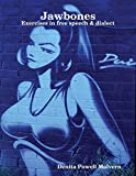Jawbones: Exercises In Free Speech & Dialect (English Edition)