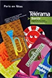 Telecharger Livres TELERAMA SORTIR No 140 du 01 01 2003 PARIS EN FETES ORCHESTRE DE CHAMBRE DE LAUSANNE EXPO CH SCHAD ENFANTS CINEMA A TOUTES ALLURES KIT KAT FOREVER LA FIESTA LATINA CUBAN NEW GENERATION LES ANNEES FOLLES LES CARNAVALS BRESILIENS DE NOITES DO BRASIL ESCUALITA SPECIALE ELECTION DE MISS TRANSEXUELLE LE BARBES TOUR POST GAY PRIDE PARTY AU REDLIGHT ELECTRO TRIBAL DE LA FETE NATIONALE TRANSBODY PARTY GAIA PARTY (PDF,EPUB,MOBI) gratuits en Francaise